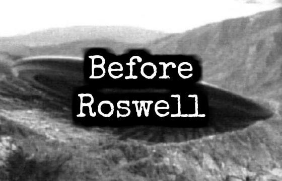 Το Περιστατικό Πριν το Roswell που Δεν Έγινε Γνωστό Ποτέ