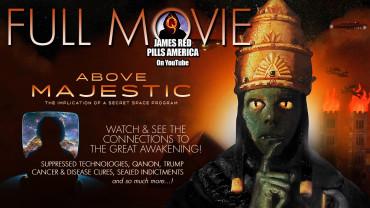 Above Majestic: Η Πλήρης Ταινία για το Μυστικό Διαστημικό Πρόγραμμα αλλά και Καταστολής Τεχνολογιών, Θεραπειών για καρκίνο και πολλά άλλα!
